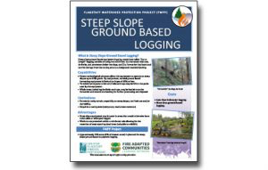 Harvesting Method Fact Sheet – Steep Slopes Ground-Based Equipment Logging